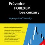 Nová kniha: Průvodce FOREXEM bez cenzury – nejen pro začátečníky