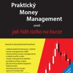 Nová Kniha: Praktický Money Management aneb jak řídit riziko na burze