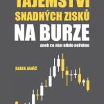 Vyšla nová kniha: Tajemství snadných zisků na burze